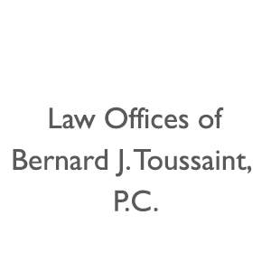 Law Offices of Bernard J. Toussaint, P.C.